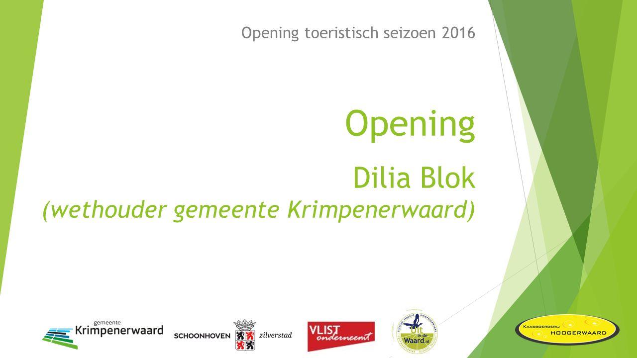 Opening toeristisch seizoen 2016 Actualiteiten 2016 Michiel van der Schaaf (namens: St.