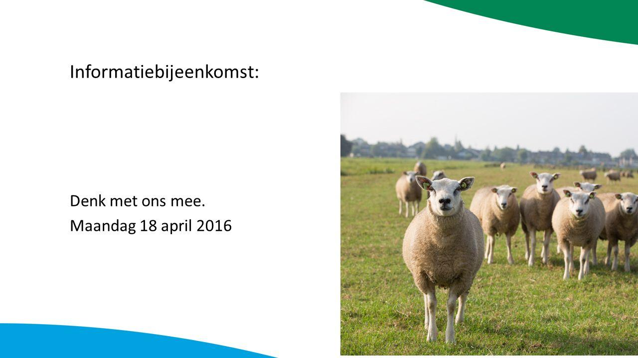 Informatiebijeenkomst: Denk met ons mee. Maandag 18 april 2016