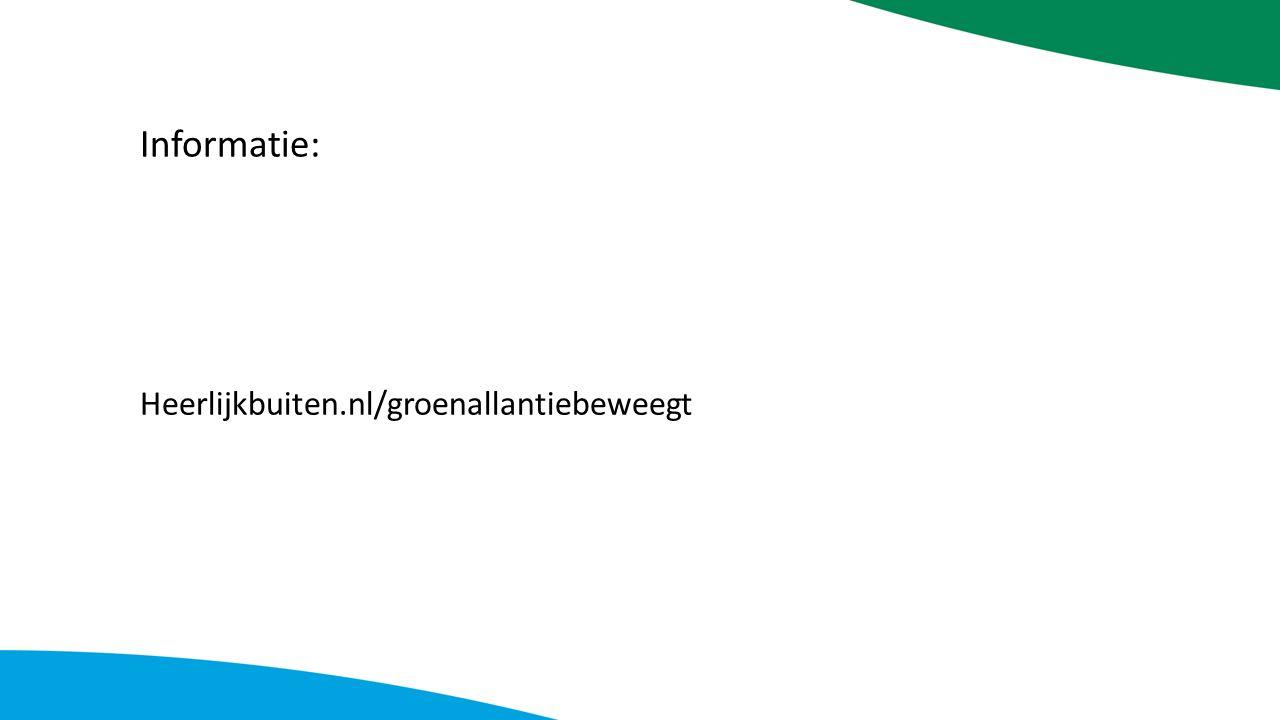 Informatie: Heerlijkbuiten.nl/groenallantiebeweegt