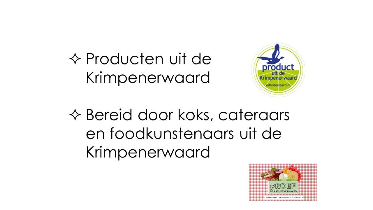  Producten uit de Krimpenerwaard  Bereid door koks, cateraars en foodkunstenaars uit de Krimpenerwaard