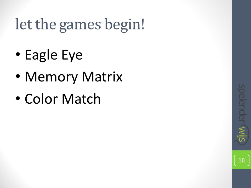Eagle Eye Memory Matrix Color Match let the games begin! 10