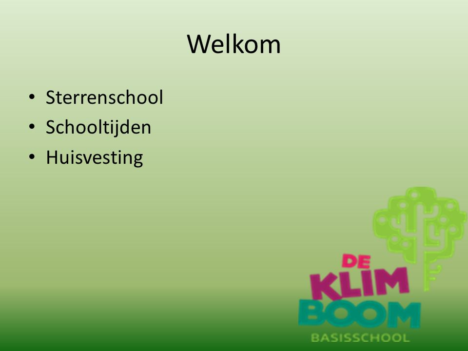 Welkom Sterrenschool Schooltijden Huisvesting