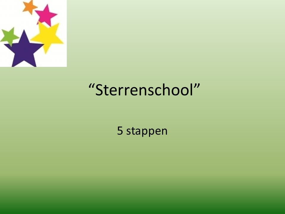 """""""Sterrenschool"""" 5 stappen"""