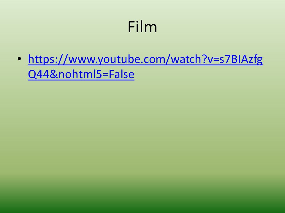 Film https://www.youtube.com/watch?v=s7BIAzfg Q44&nohtml5=False https://www.youtube.com/watch?v=s7BIAzfg Q44&nohtml5=False