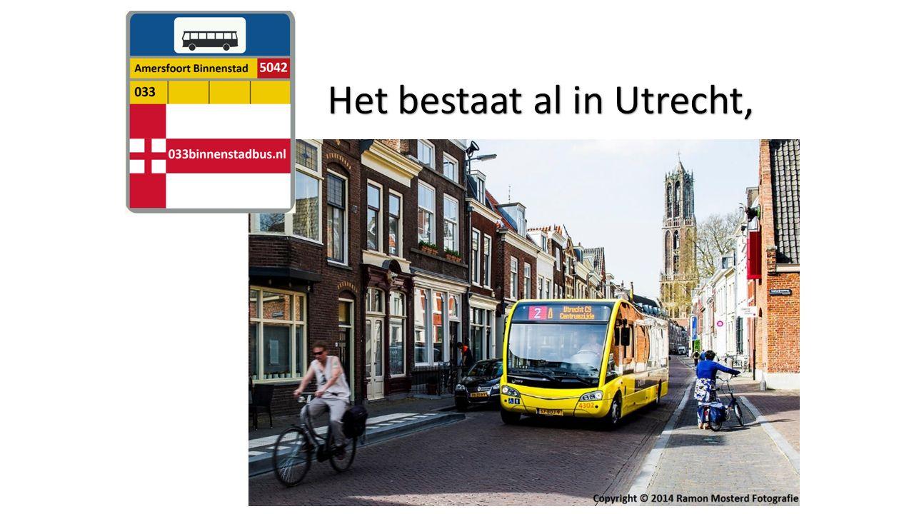 Het bestaat al in Utrecht,