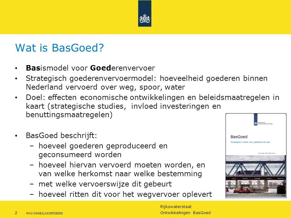 Rijkswaterstaat 2Ontwikkelingen BasGoed RWS ONGECLASSIFICEERD Wat is BasGoed? Basismodel voor Goederenvervoer Strategisch goederenvervoermodel: hoevee