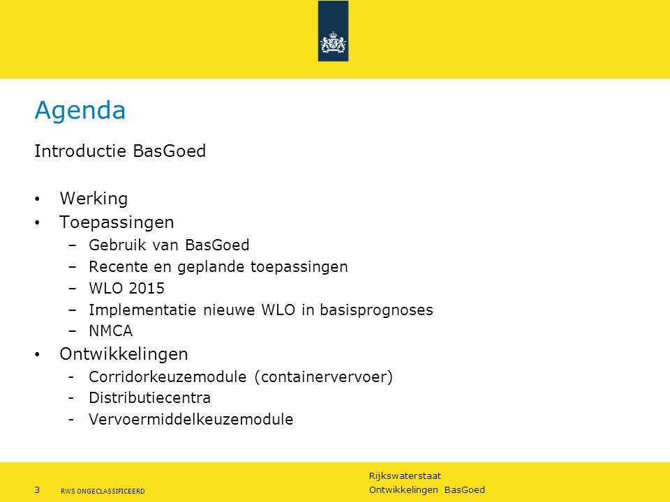 Rijkswaterstaat 3Ontwikkelingen BasGoed RWS ONGECLASSIFICEERD Agenda Introductie BasGoed Werking Toepassingen –Gebruik van BasGoed –Recente en gepland
