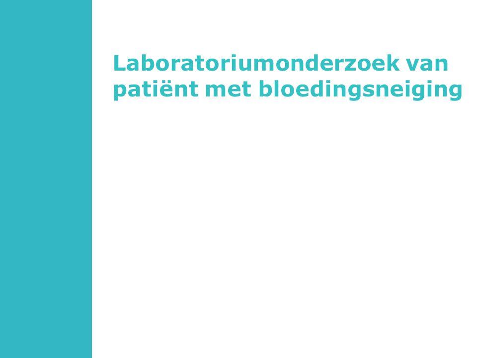 Laboratoriumonderzoek van patiënt met bloedingsneiging