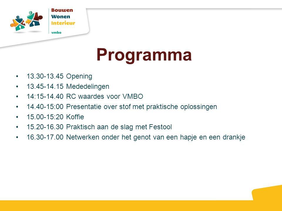 Programma 13.30-13.45 Opening 13.45-14.15 Mededelingen 14:15-14.40 RC waardes voor VMBO 14.40-15:00 Presentatie over stof met praktische oplossingen 1