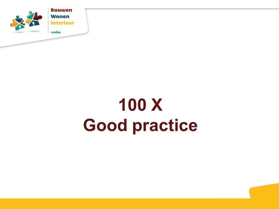 100 X Good practice