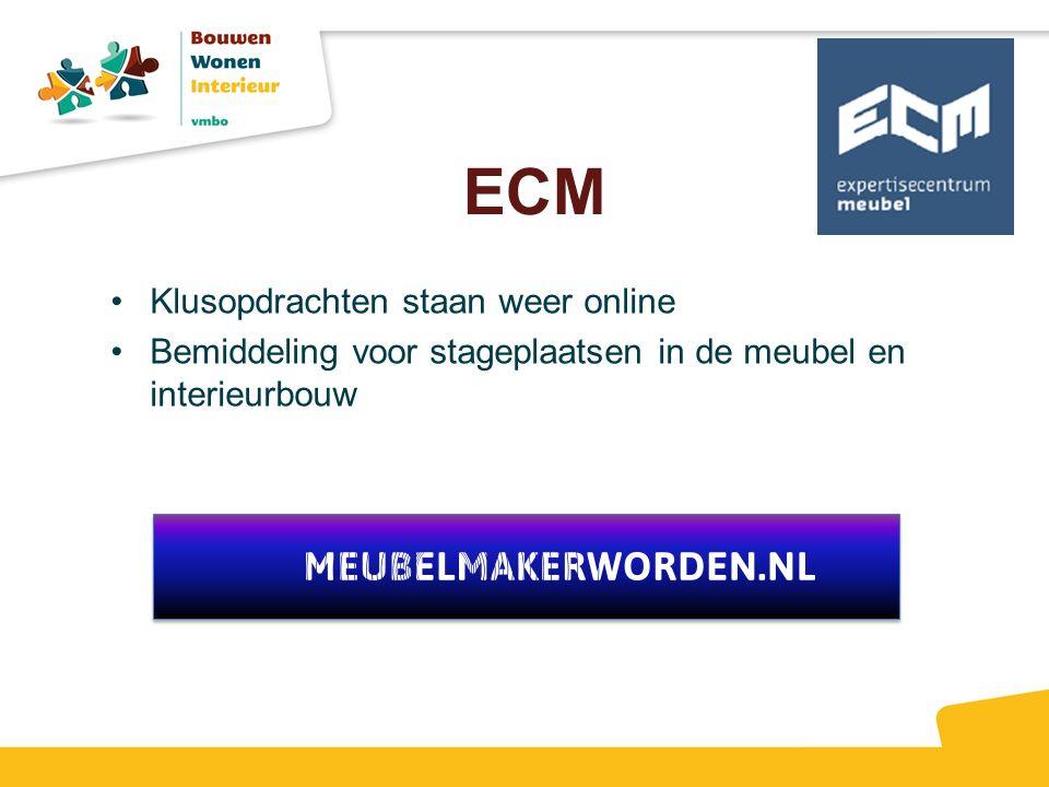 ECM Klusopdrachten staan weer online Bemiddeling voor stageplaatsen in de meubel en interieurbouw