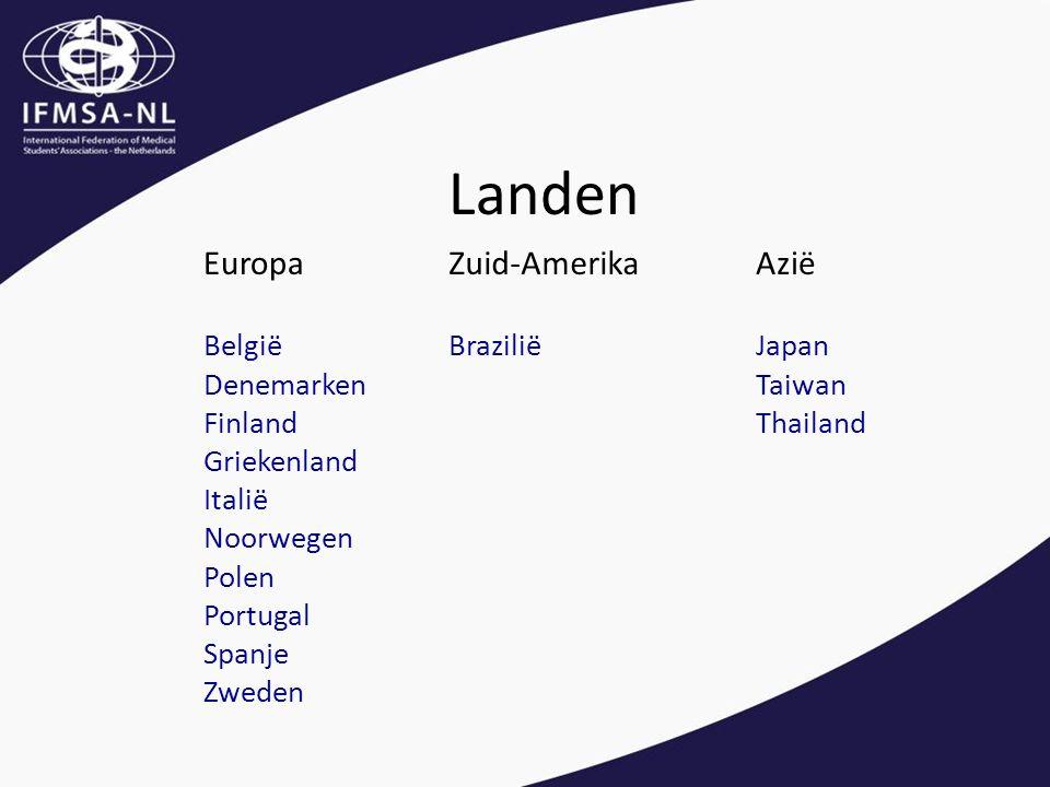 Landen EuropaZuid-AmerikaAzië België Denemarken Finland Griekenland Italië Noorwegen Polen Portugal Spanje Zweden BraziliëJapan Taiwan Thailand