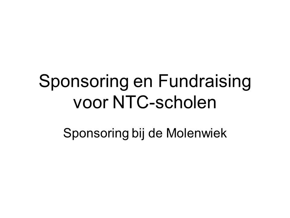 Sponsoring en Fundraising voor NTC-scholen Sponsoring bij de Molenwiek