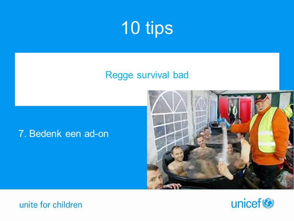 10 tips 7. Bedenk een ad-on Regge survival bad