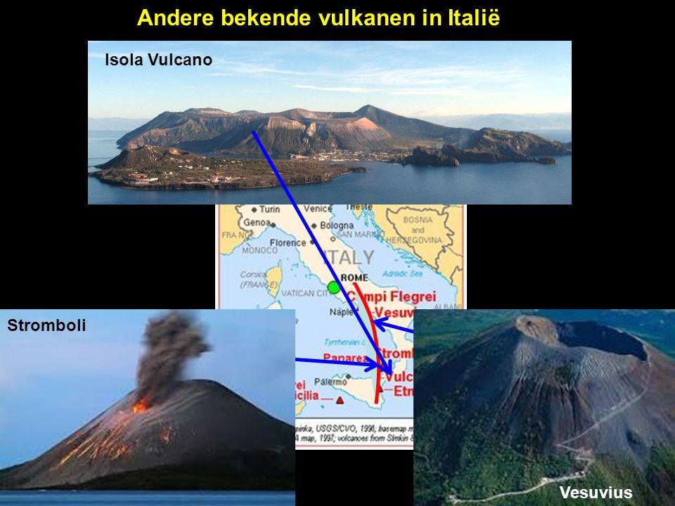 Isola Vulcano Andere bekende vulkanen in Italië Vesuvius Stromboli Isola Vulcano