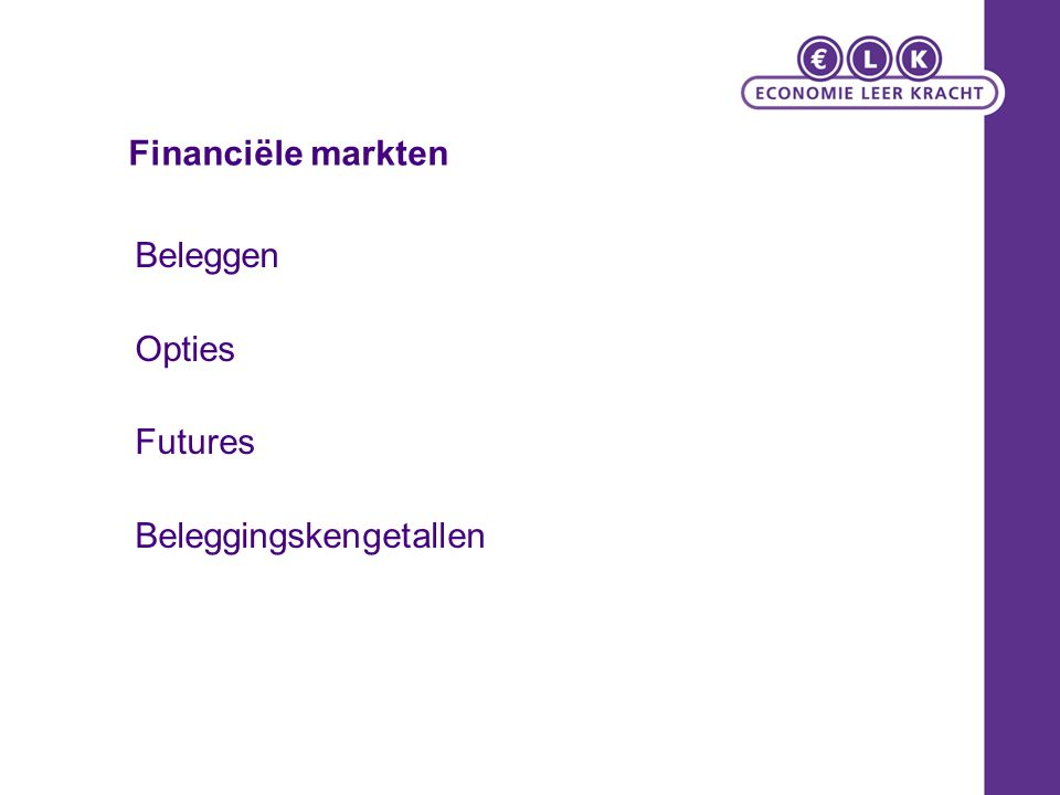 Financiële markten Beleggen Opties Futures Beleggingskengetallen