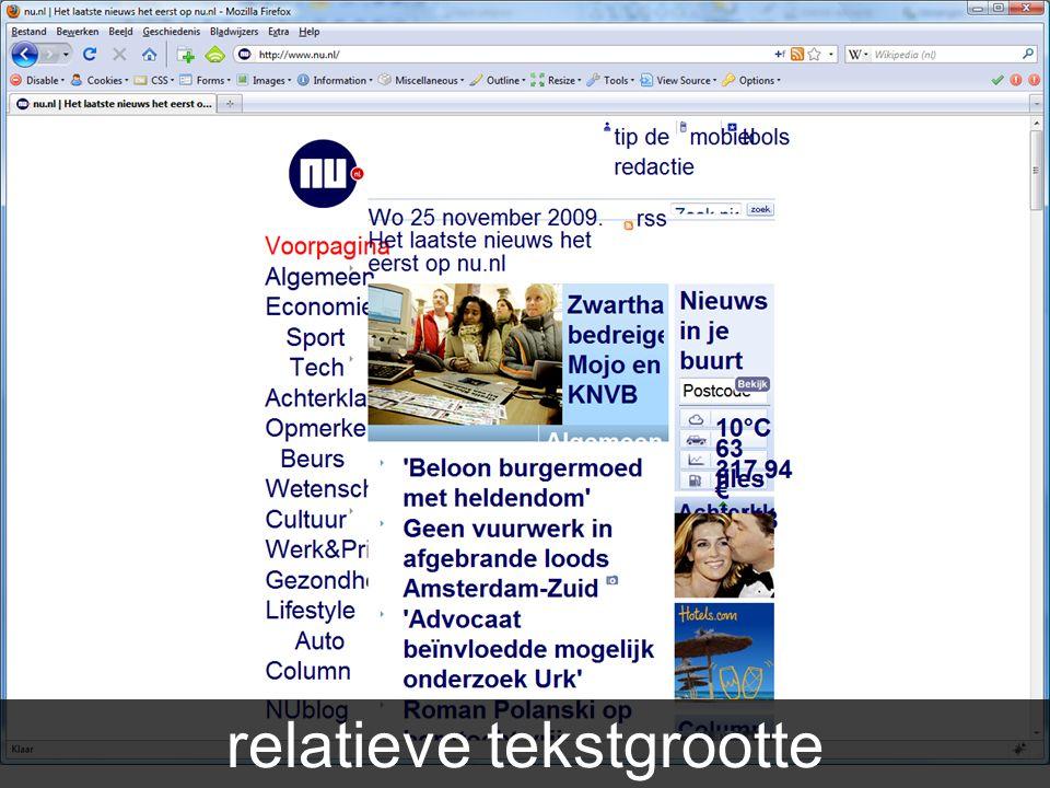 Aandachtspunten Relatieve tekstgrootte relatieve tekstgrootte