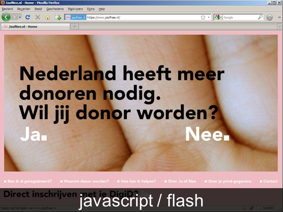Aandachtspunten Javascript / Flash javascript / flash