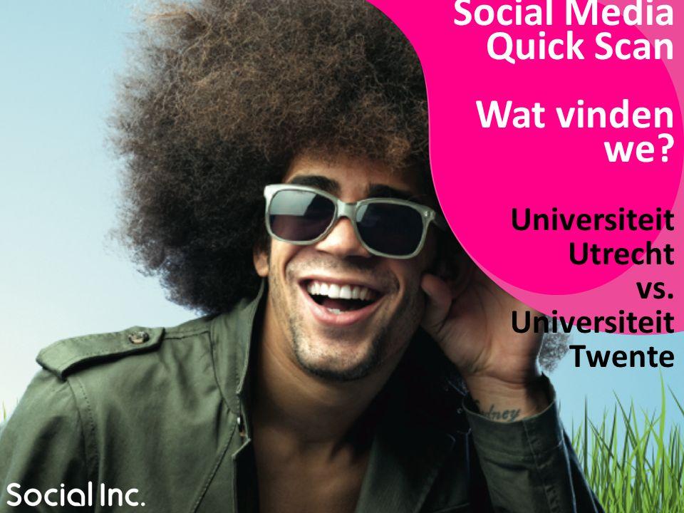 INHOUD Over Social Media Monitoring Tool 'Coosto' Social Media Quick Scan UU & UT: wat willen we.