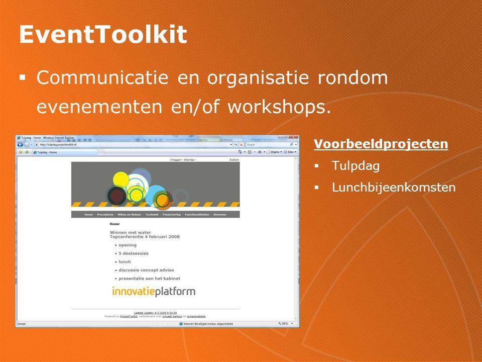 EventToolkit  Communicatie en organisatie rondom evenementen en/of workshops.