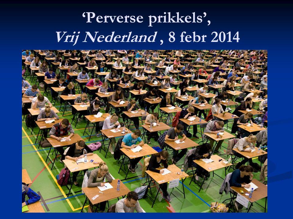 'Perverse prikkels', Vrij Nederland, 8 febr 2014