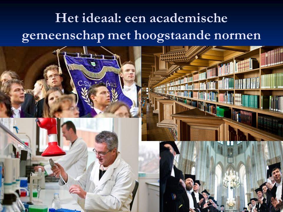 Het ideaal: een academische gemeenschap met hoogstaande normen