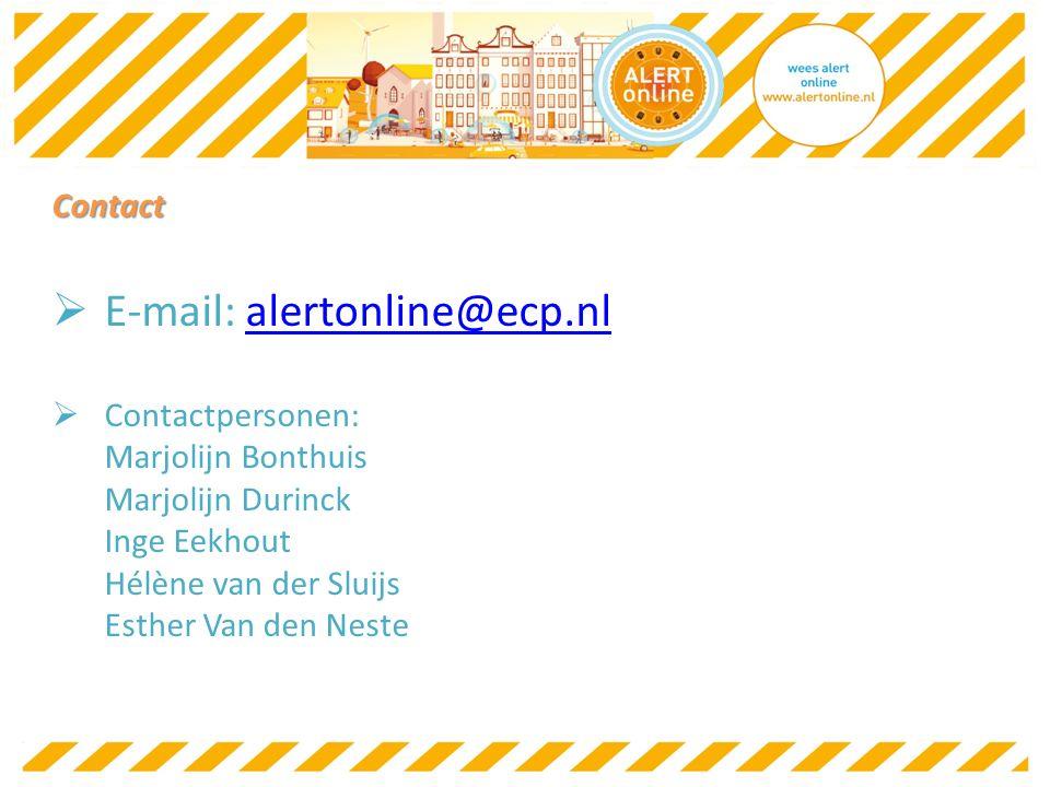 Contact  E-mail: alertonline@ecp.nlalertonline@ecp.nl  Contactpersonen: Marjolijn Bonthuis Marjolijn Durinck Inge Eekhout Hélène van der Sluijs Esther Van den Neste