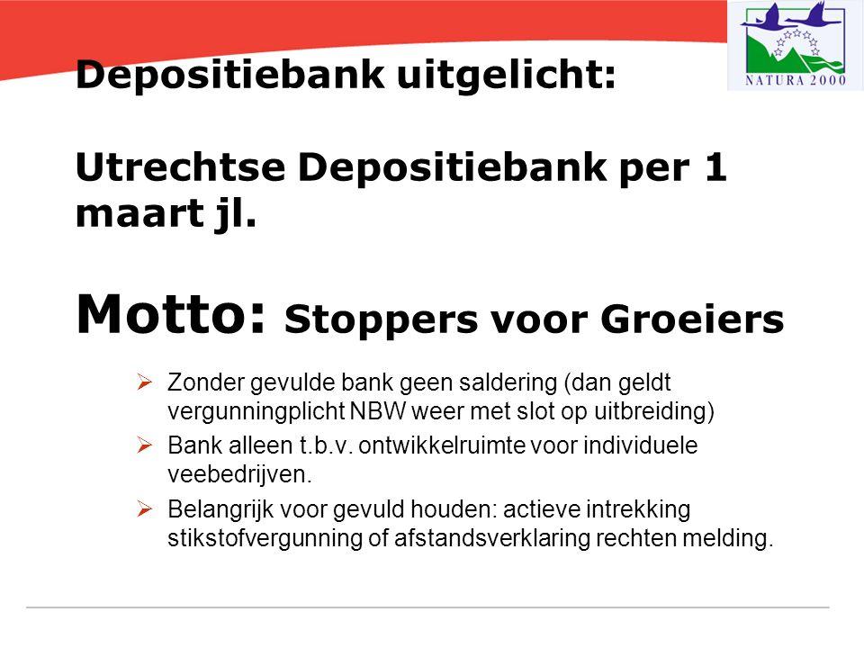 Depositiebank uitgelicht: Utrechtse Depositiebank per 1 maart jl. Motto: Stoppers voor Groeiers  Zonder gevulde bank geen saldering (dan geldt vergun