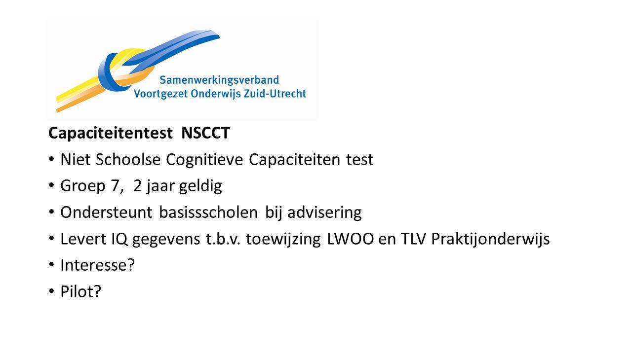 Capaciteitentest NSCCT Niet Schoolse Cognitieve Capaciteiten test Groep 7, 2 jaar geldig Ondersteunt basissscholen bij advisering Levert IQ gegevens t.b.v.