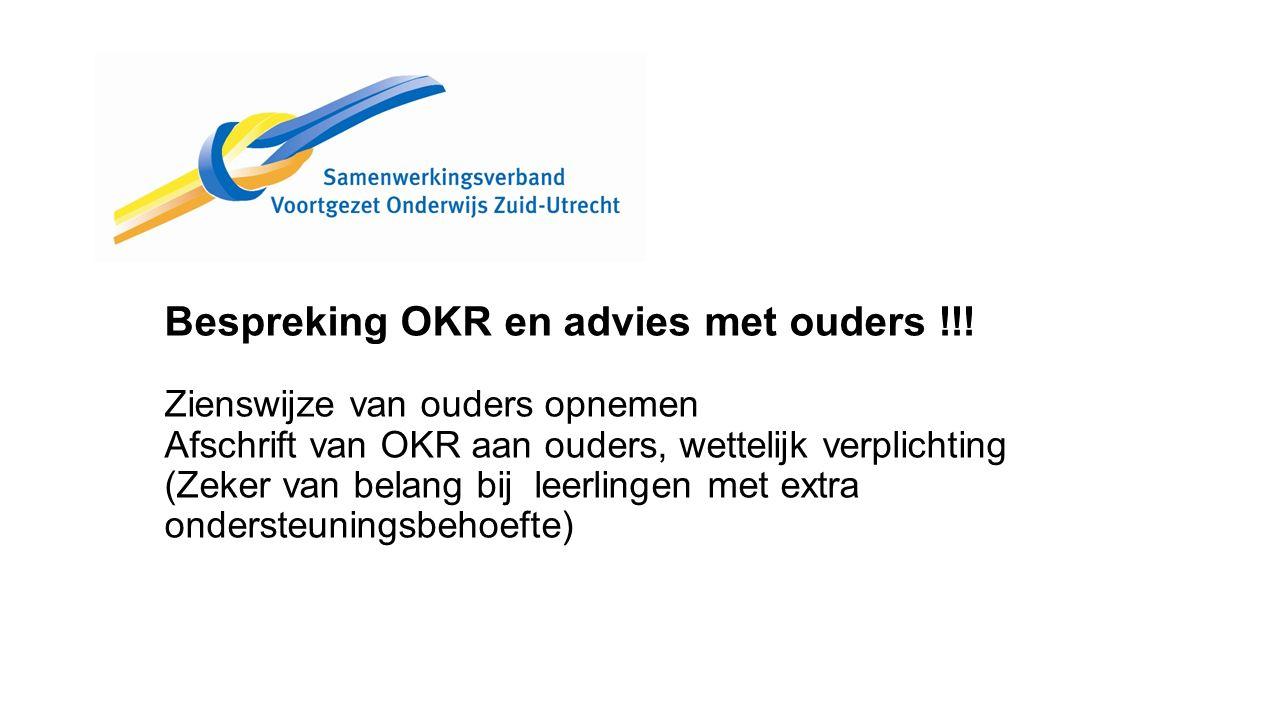 Bespreking OKR en advies met ouders !!.
