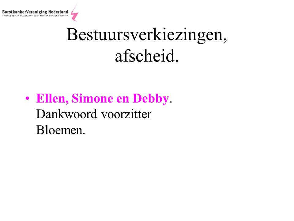 Bestuursverkiezingen, afscheid. Ellen, Simone en Debby. Dankwoord voorzitter Bloemen.