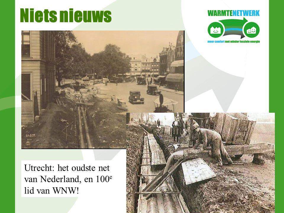 Niets nieuws Utrecht: het oudste net van Nederland, en 100 e lid van WNW!