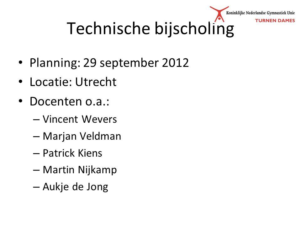 Technische bijscholing Planning: 29 september 2012 Locatie: Utrecht Docenten o.a.: – Vincent Wevers – Marjan Veldman – Patrick Kiens – Martin Nijkamp – Aukje de Jong