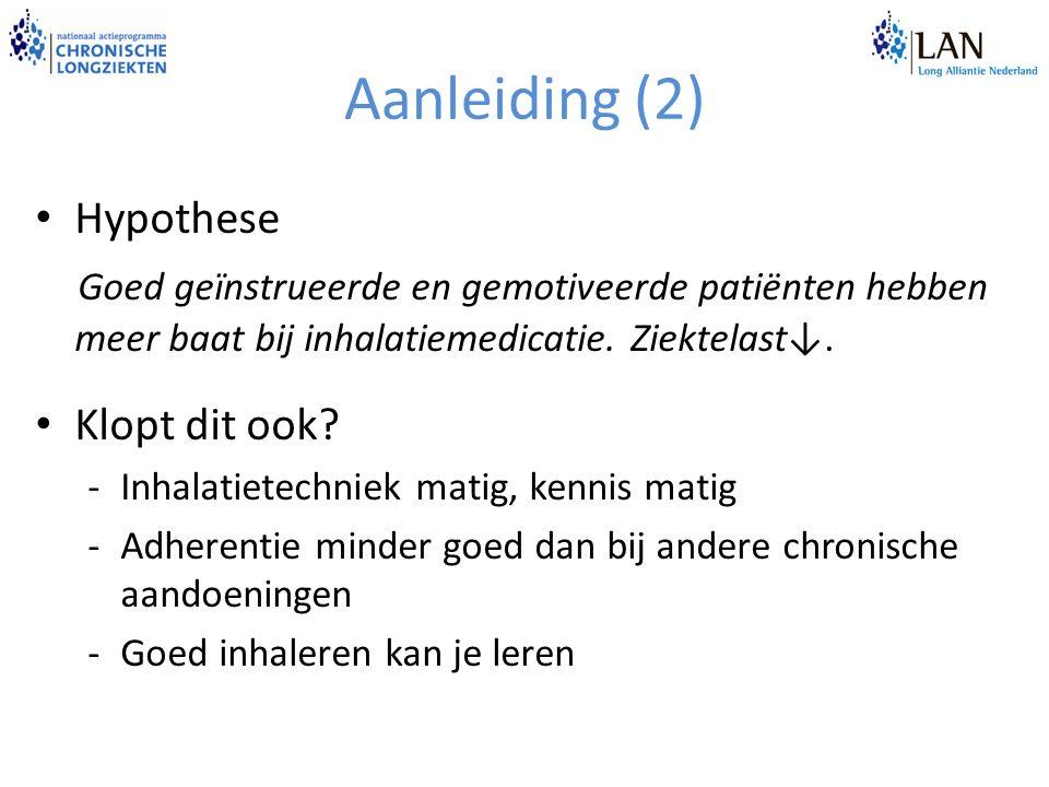 Aanleiding (2) Hypothese Goed geïnstrueerde en gemotiveerde patiënten hebben meer baat bij inhalatiemedicatie.