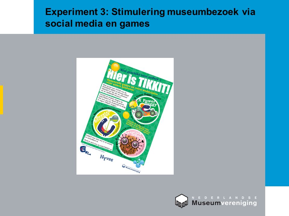 Experiment 3: Stimulering museumbezoek via social media en games