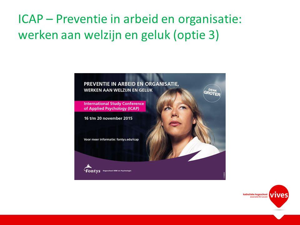 ICAP – Preventie in arbeid en organisatie: werken aan welzijn en geluk (optie 3)