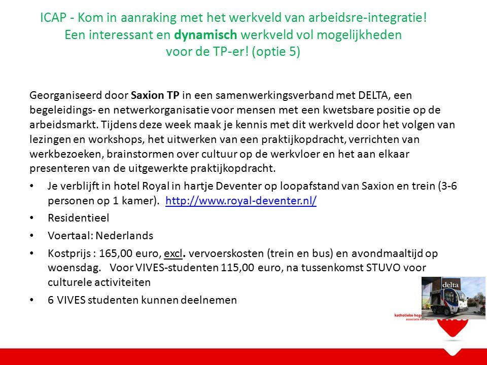 Georganiseerd door Saxion TP in een samenwerkingsverband met DELTA, een begeleidings- en netwerkorganisatie voor mensen met een kwetsbare positie op de arbeidsmarkt.