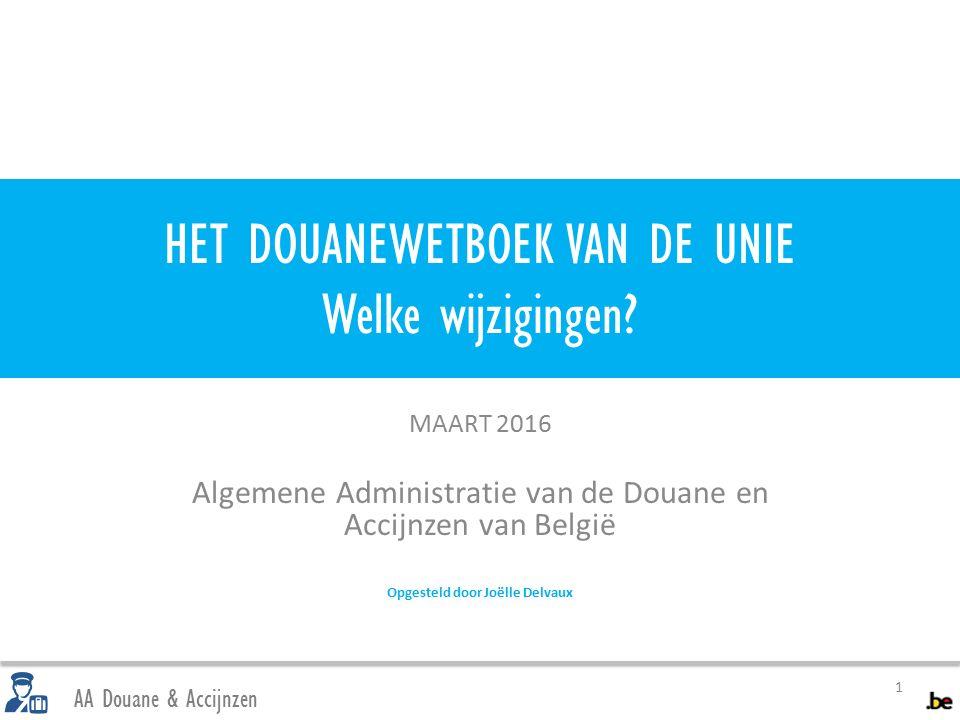 Uitvoer / verlaten grondgebied 12 AA Douane & Accijnzen Definitie van het kantoor van uitvoer onveranderd maar Nieuwe definitie van exporteur.
