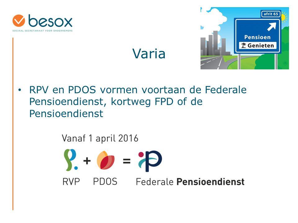 Varia RPV en PDOS vormen voortaan de Federale Pensioendienst, kortweg FPD of de Pensioendienst