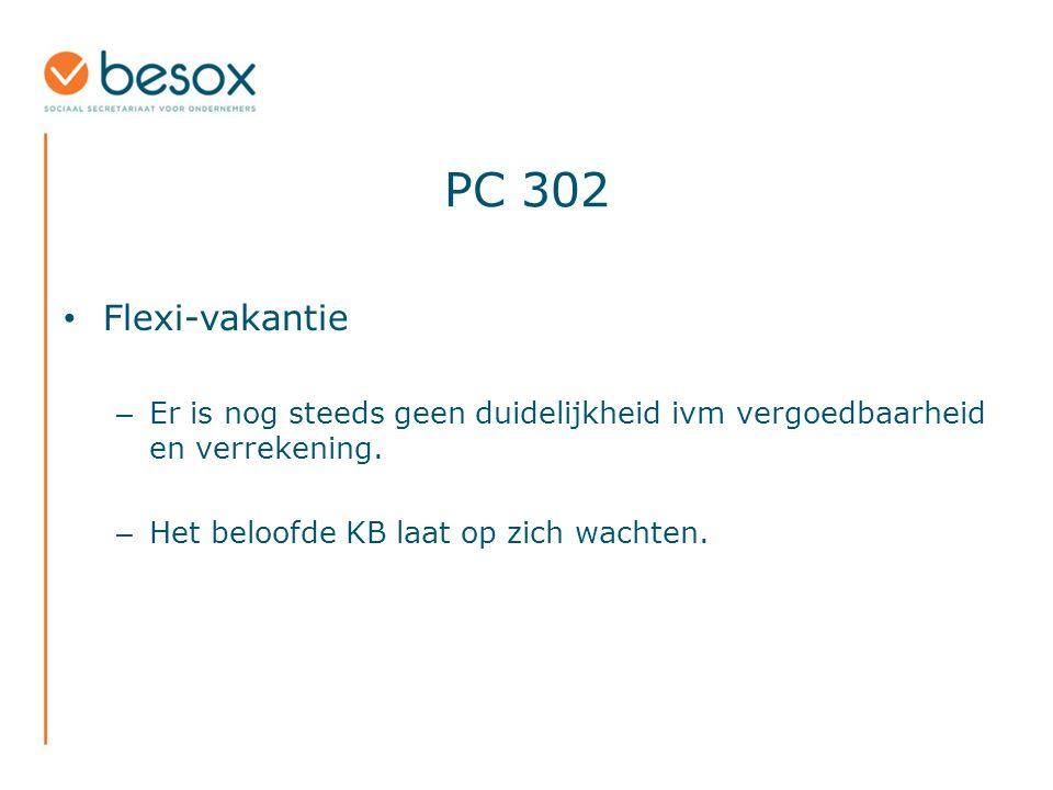 PC 302 Flexi-vakantie – Er is nog steeds geen duidelijkheid ivm vergoedbaarheid en verrekening.