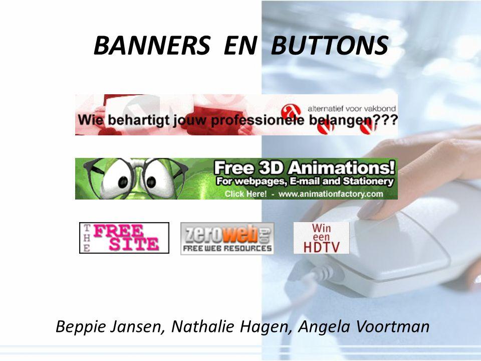 BANNERS EN BUTTONS Beppie Jansen, Nathalie Hagen, Angela Voortman