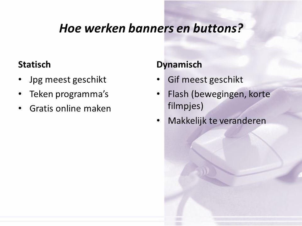 Hoe werken banners en buttons.