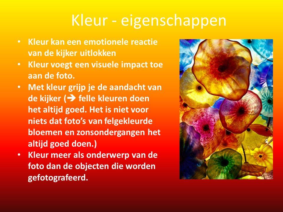 Kleur kan een emotionele reactie van de kijker uitlokken Kleur voegt een visuele impact toe aan de foto. Met kleur grijp je de aandacht van de kijker