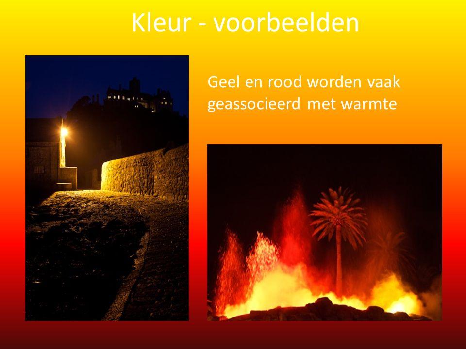Geel en rood worden vaak geassocieerd met warmte Kleur - voorbeelden