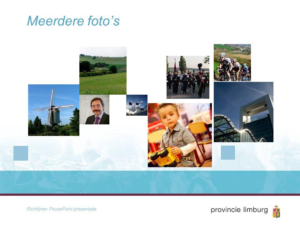 Richtlijnen PowerPoint presentatie Meerdere foto's