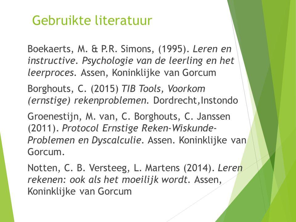 Gebruikte literatuur Boekaerts, M.& P.R. Simons, (1995).