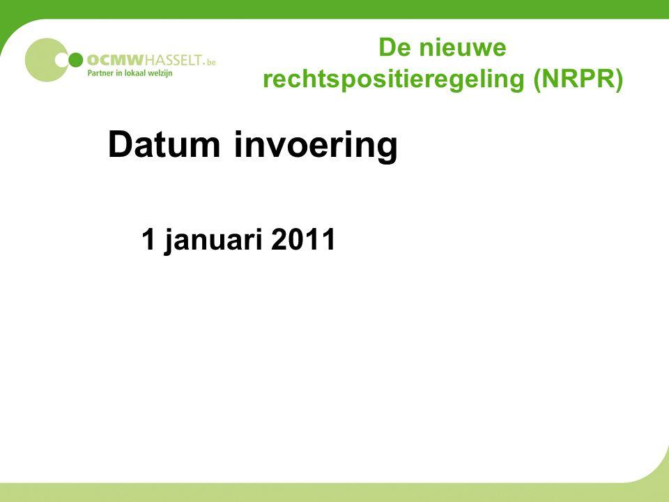 De nieuwe rechtspositieregeling (NRPR) Datum invoering 1 januari 2011