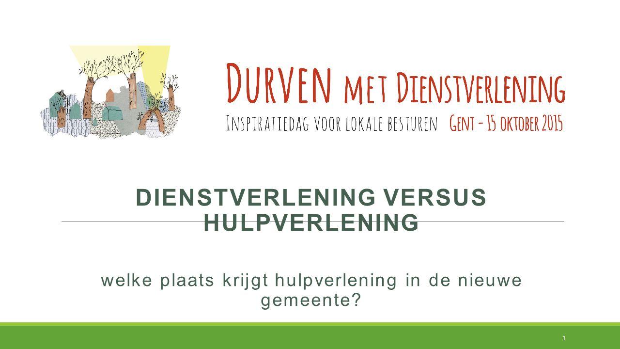dienstverlening versus hulpverlening inleiding OCMW – raadsleden weten niet wat de maatschappelijk werkers doen! 2