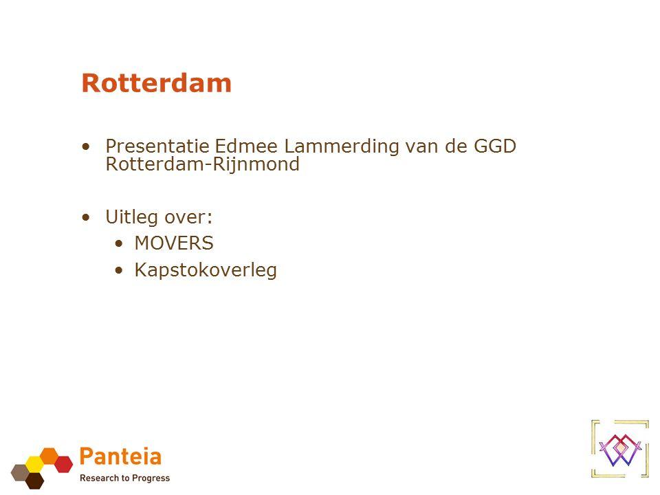 Rotterdam Presentatie Edmee Lammerding van de GGD Rotterdam-Rijnmond Uitleg over: MOVERS Kapstokoverleg