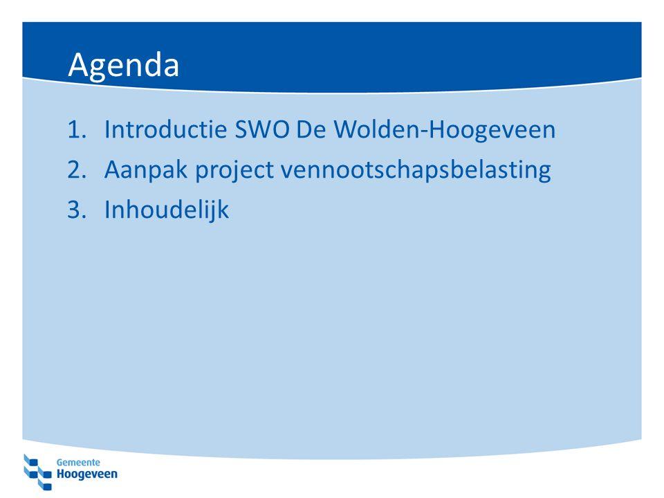 Agenda 1.Introductie SWO De Wolden-Hoogeveen 2.Aanpak project vennootschapsbelasting 3.Inhoudelijk